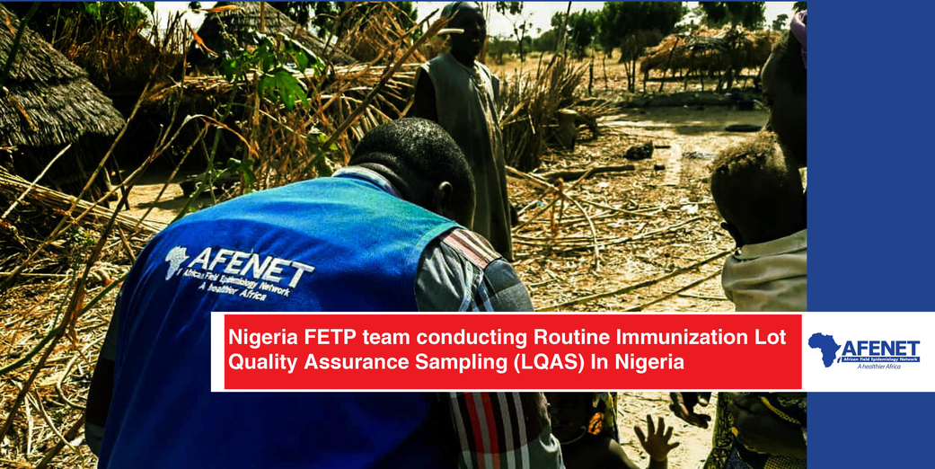 Routine Immunization Lot Quality Assurance Sampling (LQAS) in Nigeria