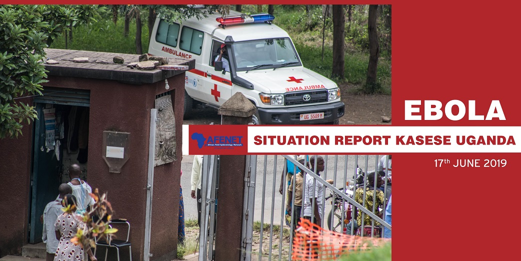 EBOLA Situational Reports, Kasese - Uganda