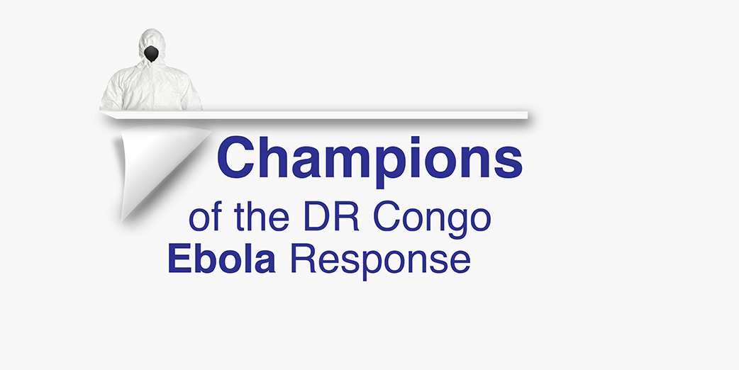 Champions of the Ebola response in DR Congo
