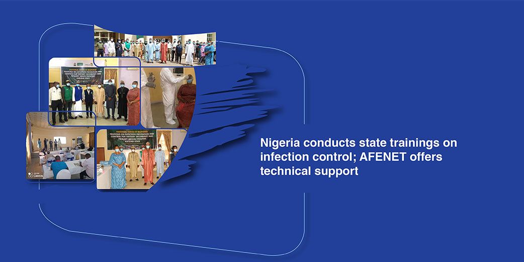 Nigeria conducts state trainings on infection control; AFENET offers technical support