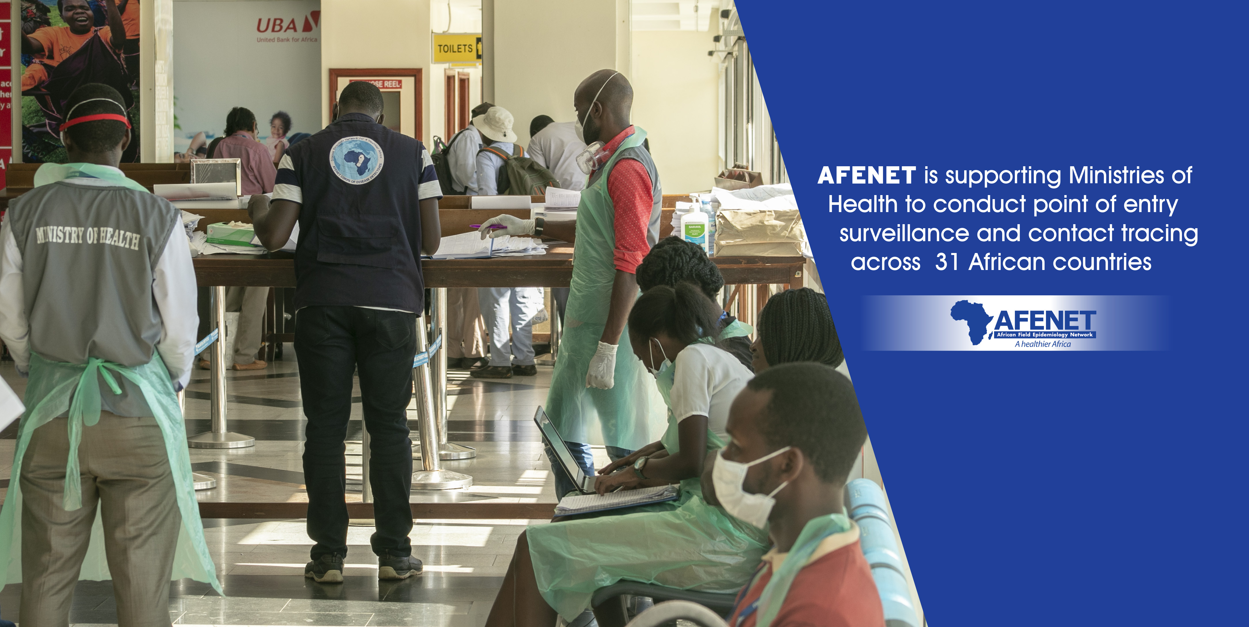 AFENET is working with Ministries of Health to boost points of entry surveillence and contact tracing across 31 African Countries